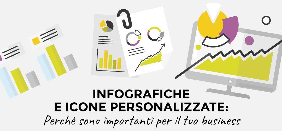 Infografiche e icone personalizzate: perchè sono importanti per il tuo business